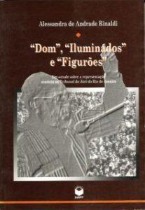 dom_iluminados_e_figures_-_um_estudo_sobre_a_representao_oratria_no_tribunal_do_jri_do_rio_de_janeiro_-_220px